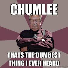 Chumlee Meme - chumlee thats the dumbest thing i ever heard angry richard