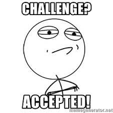 Challenge Accepted Meme Generator - challenge accepted meme generator