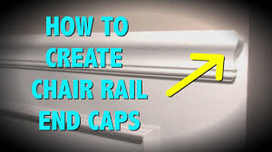 how to make end caps for a chair rail youtube