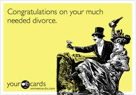 congratulations on your divorce card congratulations on your much needed divorce congratulations ecard