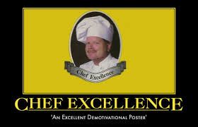 Chef Memes - image 40237 chef excellence an excellent x know your meme