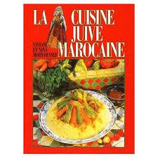 cuisine juif la cuisine juive marocaine de viviane moryoussef format relié