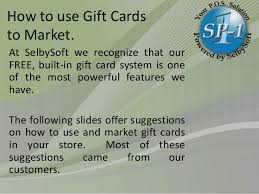 gift card system gift card marketing suggestions from selbysoft