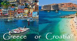 greece or croatia which destination is right for you