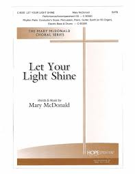 let your light shine by mary mcdonald kempke