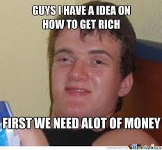 Rich Meme - how to get rich by landon please meme center