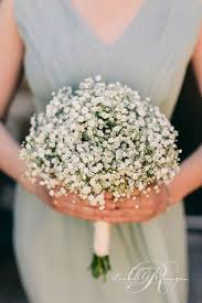 baby s breath bouquet wedding flowers 40 ideas to use baby s breath weddings wedding