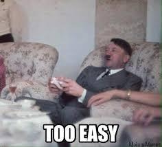 Easy Memes - too easy for hitler memes and comics