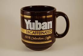 vintage yuban decaffeinated 100 colombian ceramic coffee mug cup