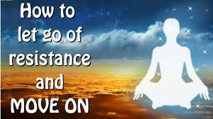 abraham hicks how to let go of resistance and move on youtube