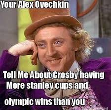 Ovechkin Meme - meme maker your alex ovechkin tell me about crosby having more