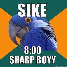 Sike Meme - best no school tomorrow meme no school tomorrow sike meme kayak