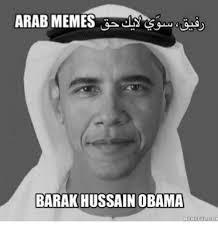 Arab Meme - arab memes barak hussain obama heheellicom meme on me me