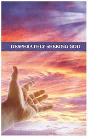 Seeking Preview Desperately Seeking God Esv Moments With The Book