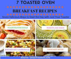 Cooking In Toaster Oven 7 Toaster Oven Recipes You U0027ll Devour At Breakfast Greattoasters