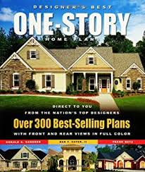 new most popular 1 story home plans lowe u0027s editors of creative