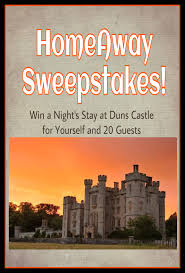 homeaway sweepstakes win a stay at duns castle for yourself and