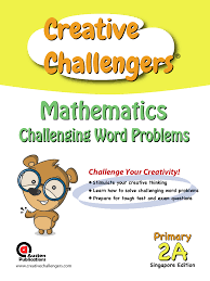 creative challengers mathematics challenging word problems for 2nd