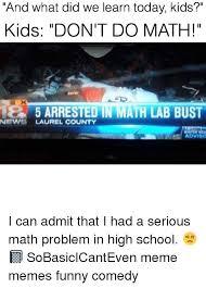 Meme Math Problem - 25 best memes about math lab bust math lab bust memes
