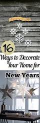 New Year Eve Home Decorating by 40 Best Decorating Ideas Images On Pinterest