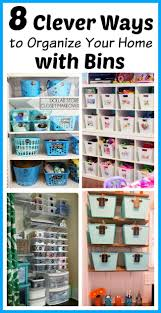 tips for organizing your home 8 clever ways to organize your home with bins organizing