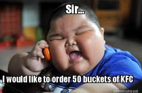Kfc Memes - meme maker sir i would like to order 50 buckets of kfc
