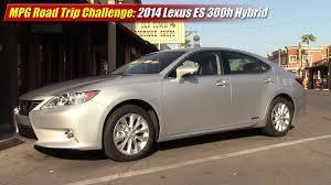 lexus es300 hybrid mpg road trip challenge 2014 lexus es300h hybrid youtube