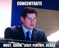 Playoff Beard Meme - concentrate must grow legit playoff beard crosby stare