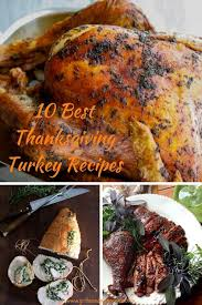 10 best turkey recipes for thanksgiving grits and pinecones