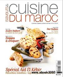 saveurs et cuisine saveurs et cuisine du maroc no14 novembre decembre 2007 free
