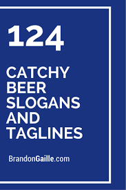 best 25 beer slogans ideas on pinterest beer memes beer quotes