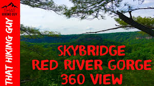 Red River Gorge Map Skybridge Red River Gorge 360 View 360 Camera Youtube