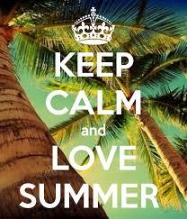 Original Keep Calm Meme - keep calm and love summer summer time pinterest calming