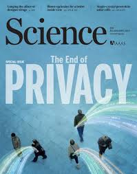 Privacy by Science Aaas Special Issue The End Of Privacy