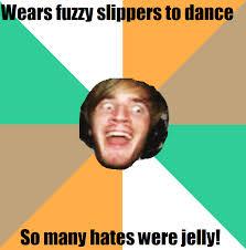 Pewdiepie Memes - pewdie meme fuzzy slippers pewdiepie know your meme