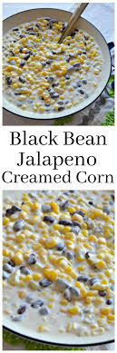 easy black bean jalapeno corn side dish the cards we drew