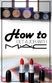 getting a job with m a c cosmetics pt 1 the interview process