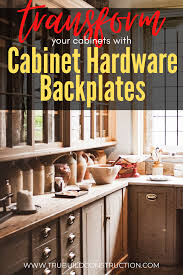 kitchen cabinet door knob backplate cabinet hardware backplates how to easily transform
