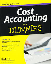 cost accounting for dummies kenneth boyd 9781118453803 amazon