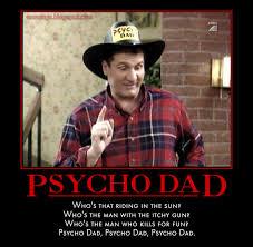 Al Bundy Memes - nsaney z posters ii al bundy psycho dad picture and video