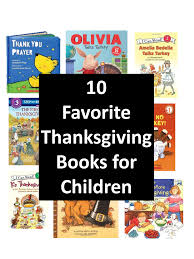 childrens thanksgiving books here are a few of our favorite children s books for thanksgiving
