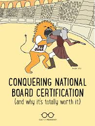 conquering national board certification and why it u0027s totally