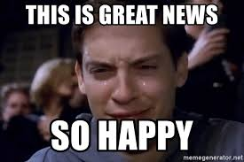 Good News Meme - this is great news so happy crying tobey maguire1 meme generator