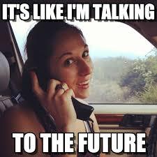 Talking In Memes - it s like i m talking carphone girlfriend meme on memegen