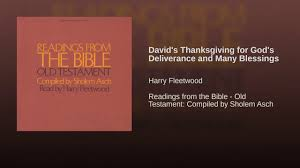 david s thanksgiving for god s deliverance and many blessings