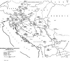 Yugoslavia Map The German Campaign In The Balkans Spring 1941 Part Ii