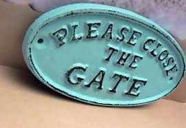 please close the gate cast iron sign shabby chic beach blue