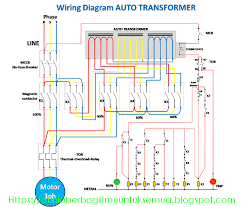 wiring diagram rangkaian auto trafo auto transformer dengan