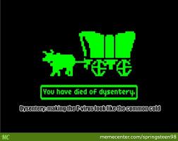 Oregon Trail Meme - damn you oregon trail by springsteen98 meme center