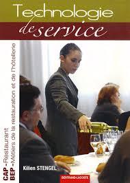 technologie cuisine cap technologie de service cap restaurant bep restauration et hôtellerie